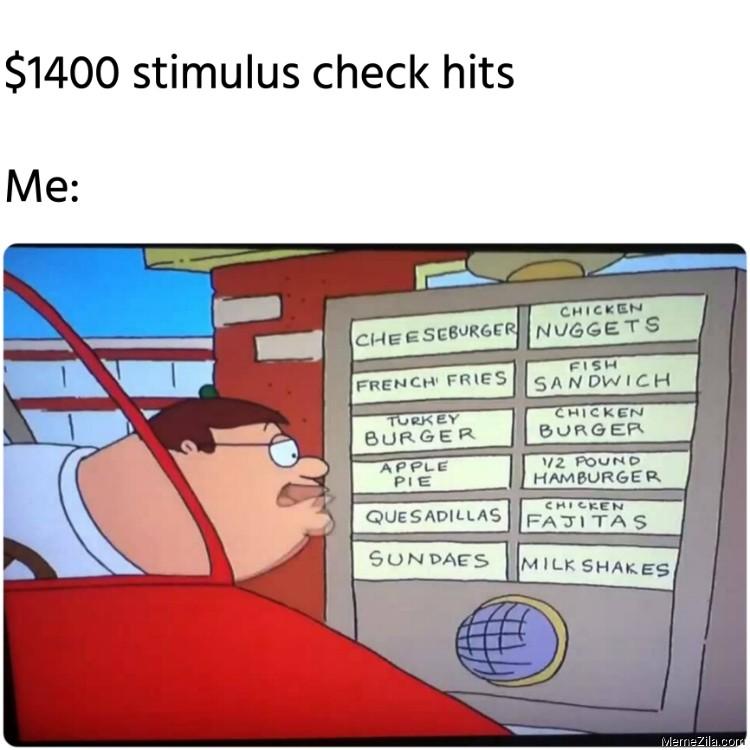 1400 stimulus check hits Meanwhile me meme