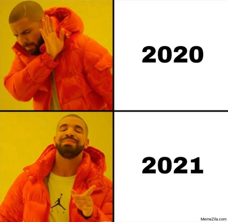 2020 2021 Drake meme