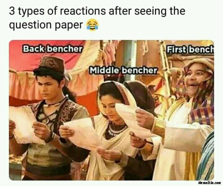 3 types of reactions after seeing the question paper meme