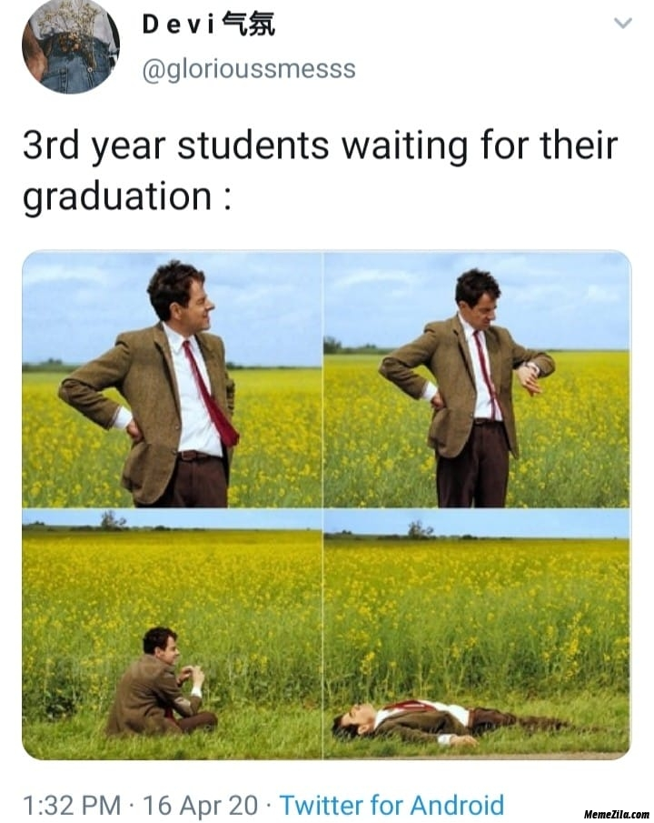 3rd year students waiting for their graduation meme