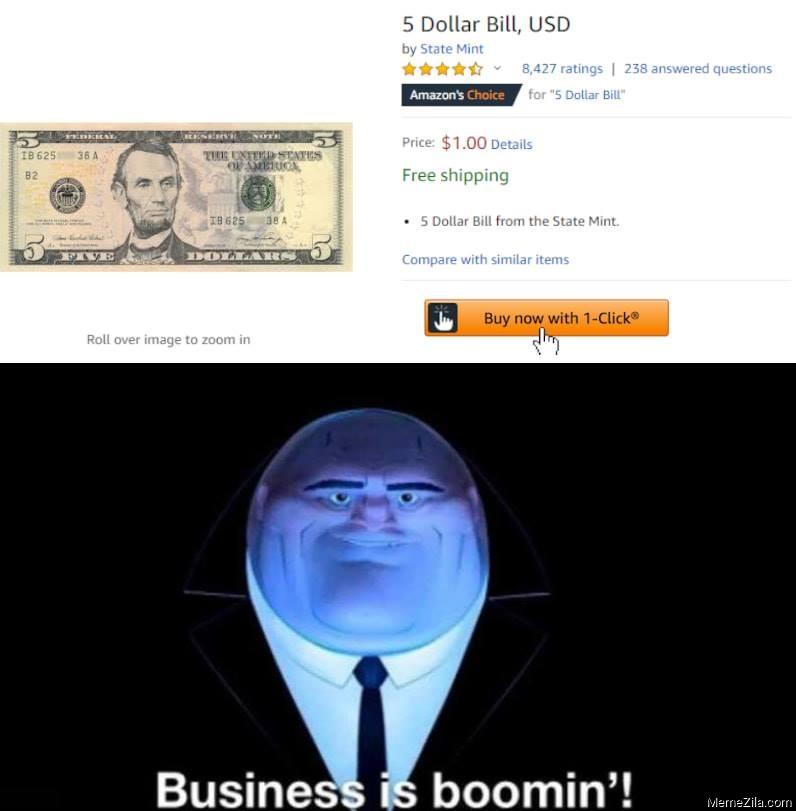 5 dollar bill usd Business is booming meme