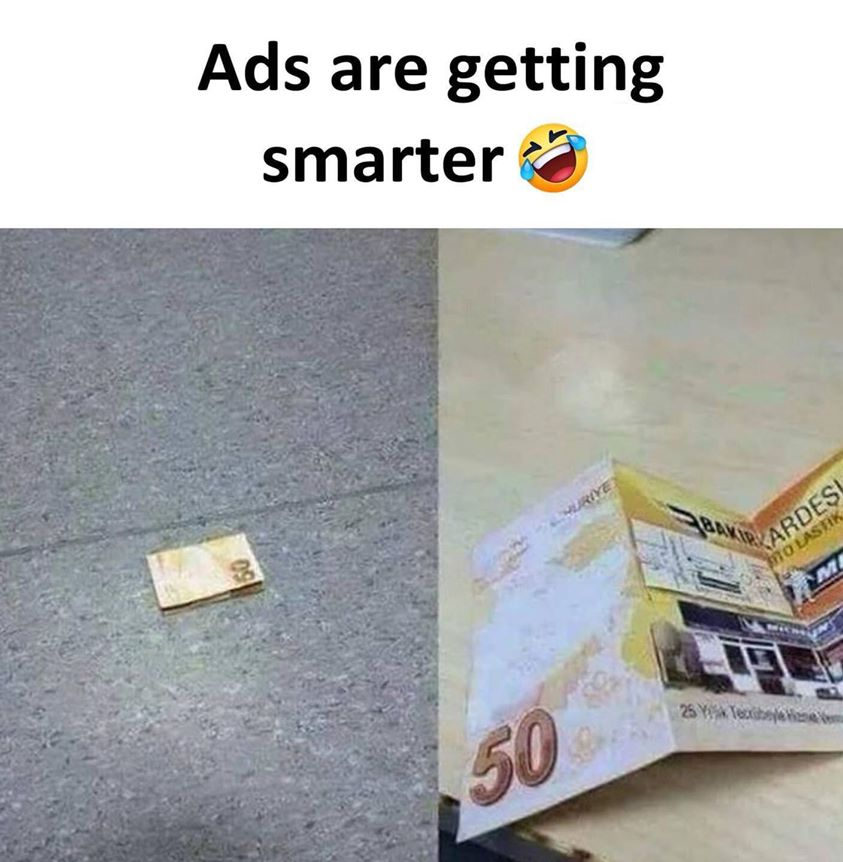 50 currency note on road Ads are getting smarter meme