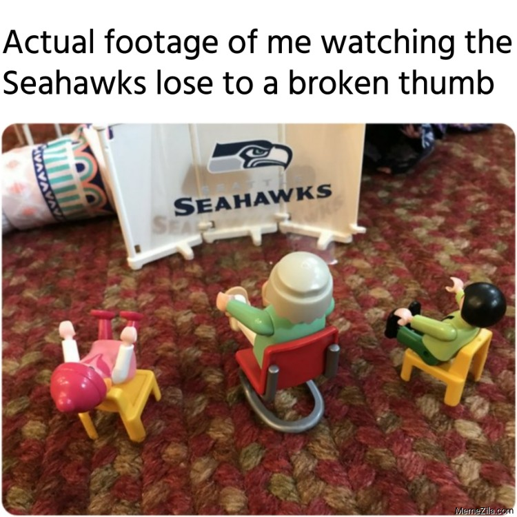 Actual footage of me watching the Seahawks lose to a broken thumb meme