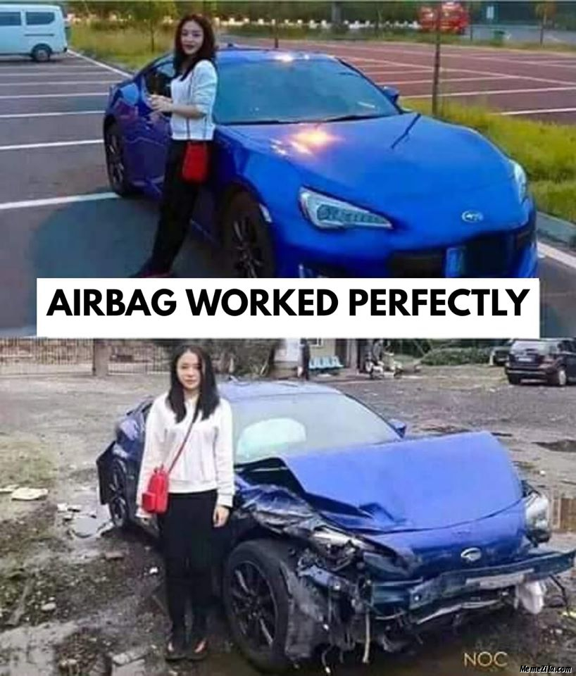 Airbag worked perfectly meme