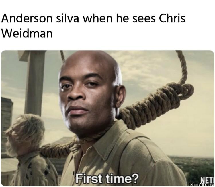 Anderson Silva when he sees Chris Weidman meme