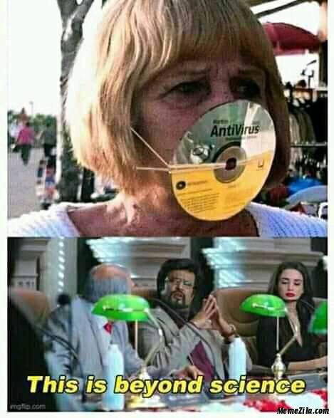 Antivirus CD mask This is beyond science meme
