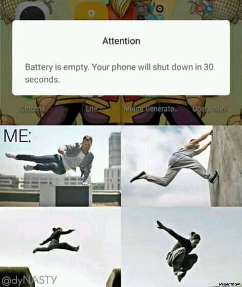 Attention battery is empty your phone will be shut down in 30 seconds meme