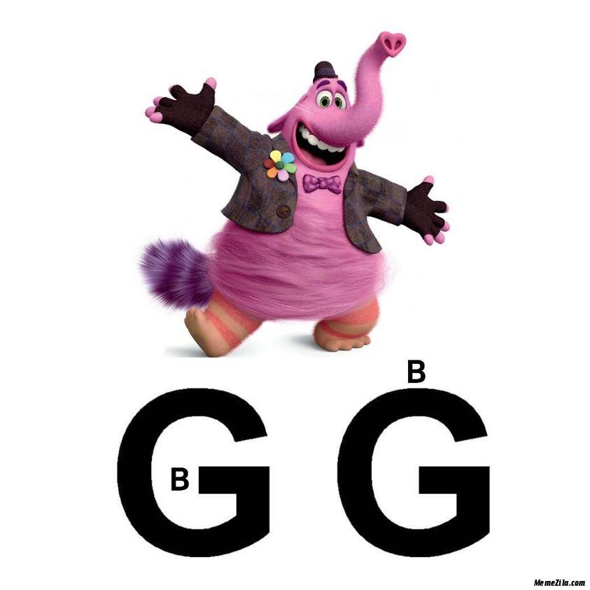 B in G B on G meme