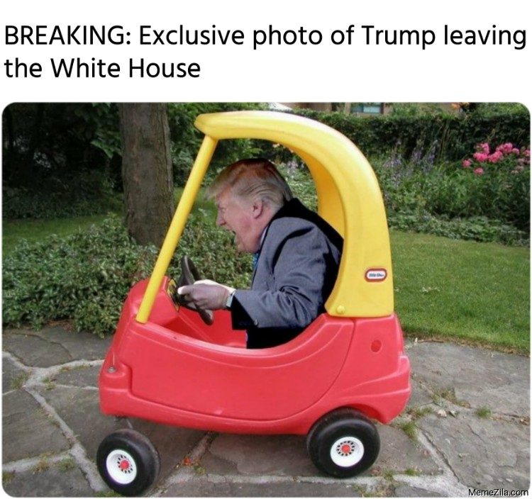 BREAKING Exclusive photo of Trump leaving the White House meme