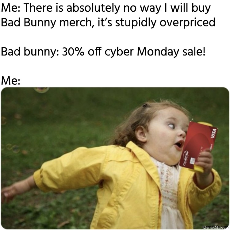 Bad bunny 30 percent off Cyber Monday sale Me meme