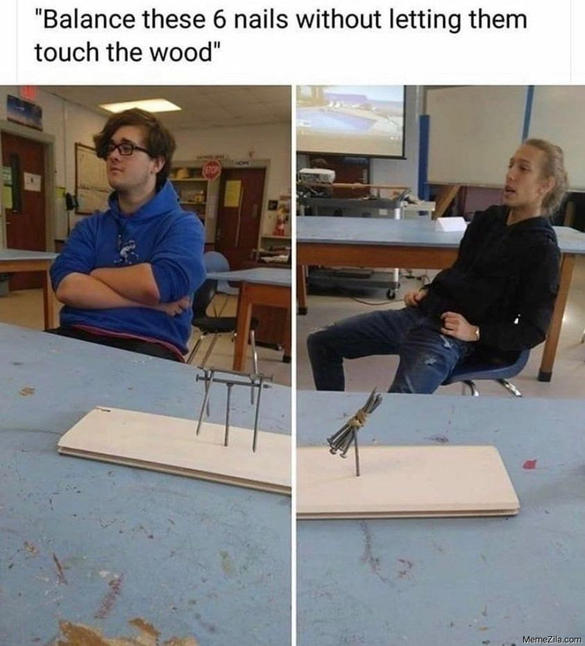 Balance these 6 nails without letting them touch the wood meme