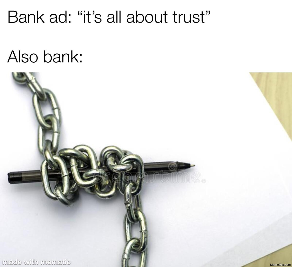 Bank Ad: Its all about trust Also Bank meme
