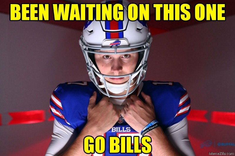 Been waiting on this one Go Bills meme