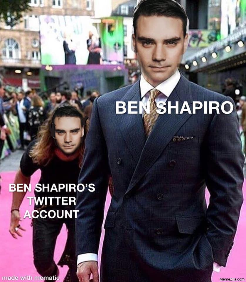Ben shapiro vs Ben shapiros twitter account meme