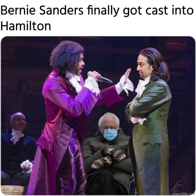 Bernie Sanders finally got cast into Hamilton meme
