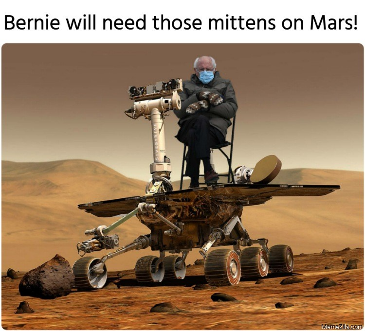 Bernie will need those mittens on Mars meme