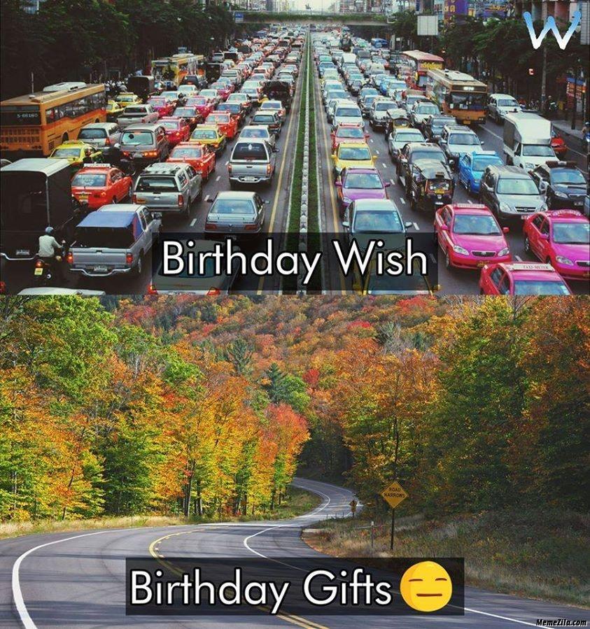 Birthday wish vs birthday gifts meme