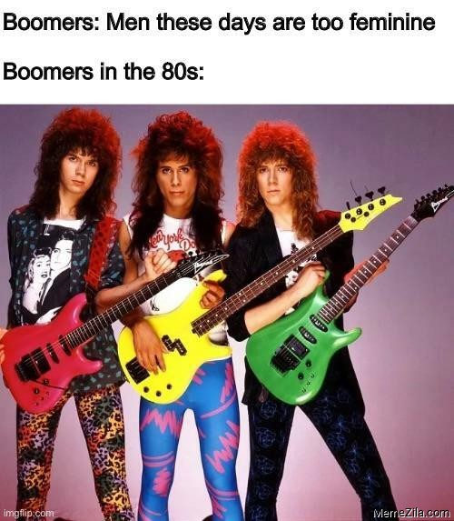 Boomers: Men these days are too feminine Boomers in the 80s meme