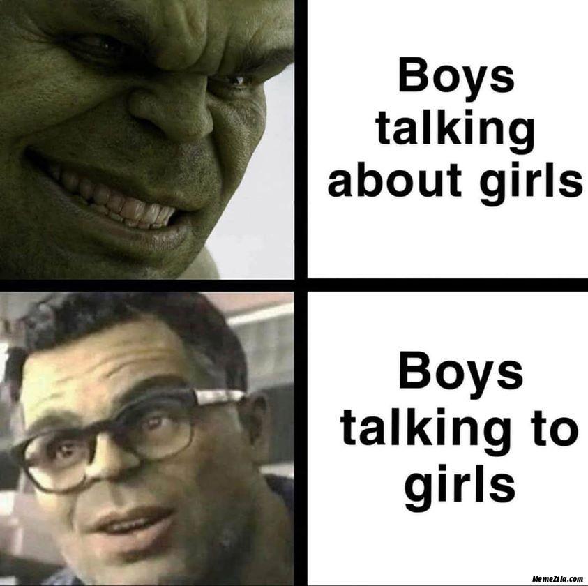 Boys talking about girl vs Boys talking to girls meme