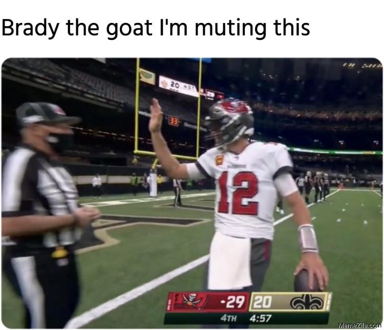 Brady the goat Im muting this meme