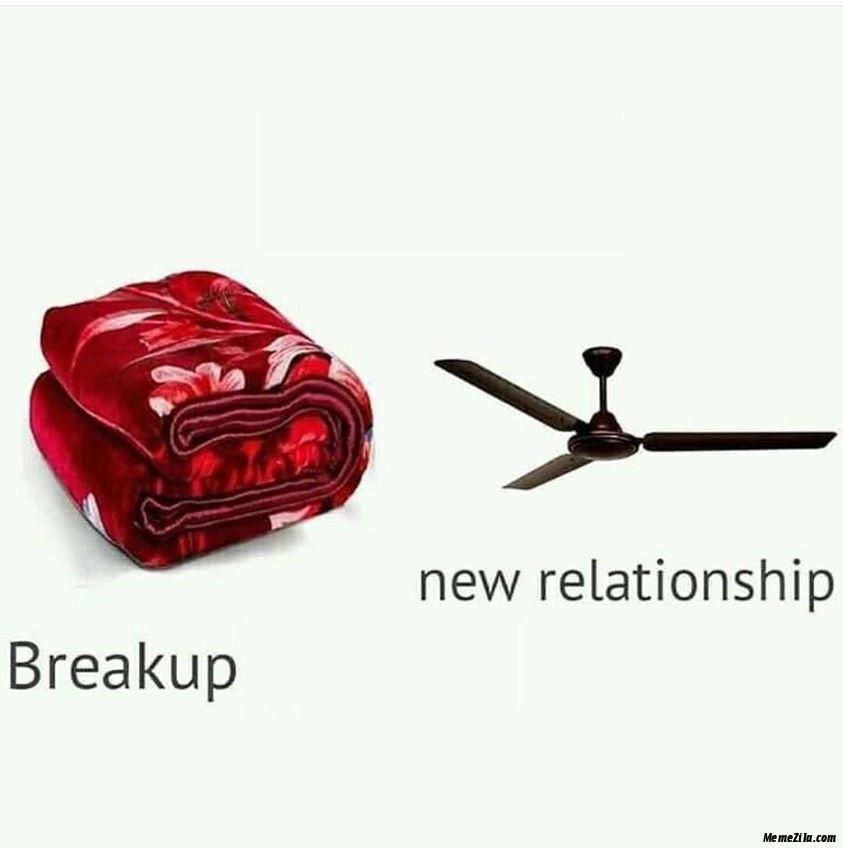 Breakup new relationship Blanket fan meme