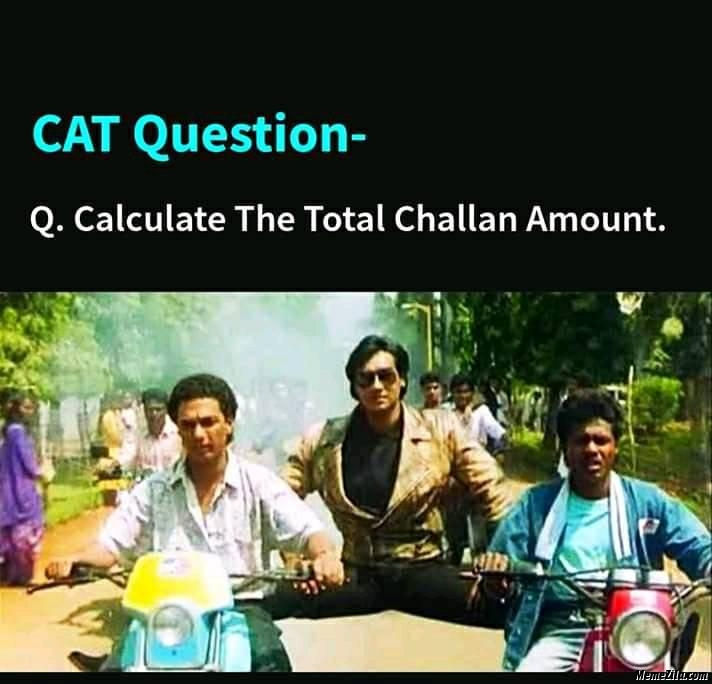 Calculate the total challan amount meme