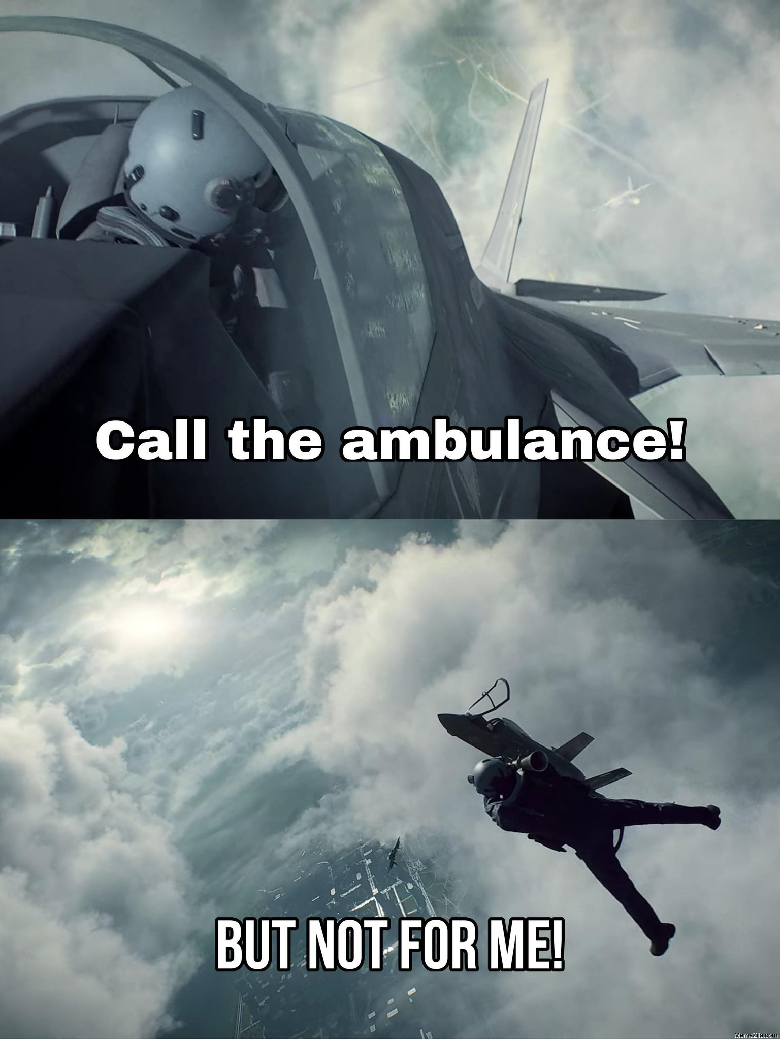 Call the ambulance But not for me Plane meme