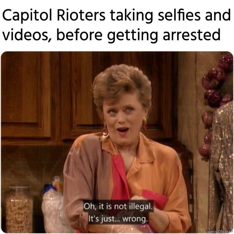 Capitol Rioters taking selfies and videos, before getting arrested meme
