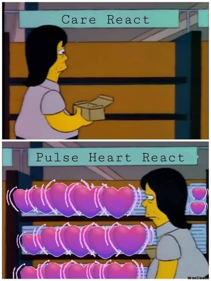 Care react vs Pulse heart react meme
