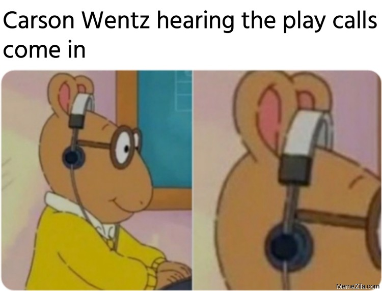 Carson Wentz hearing the play calls come in meme
