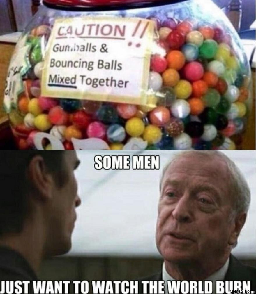 Caution Gumballs and bouncing balls mixed together meme