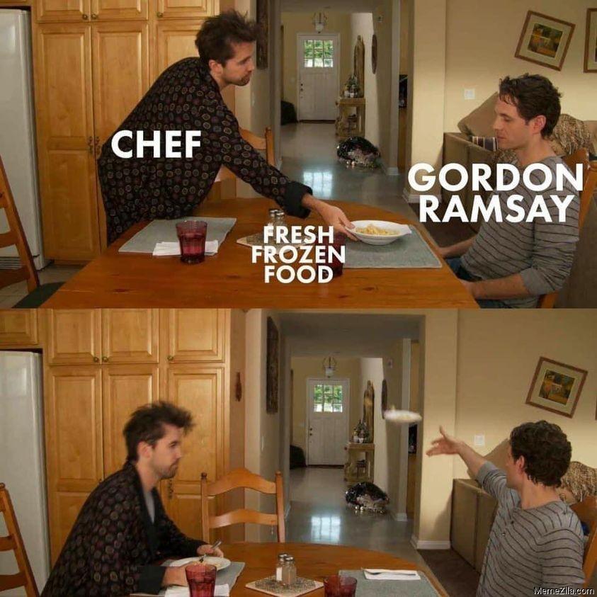 Chef Fresh frozen food Gordon Ramsay meme