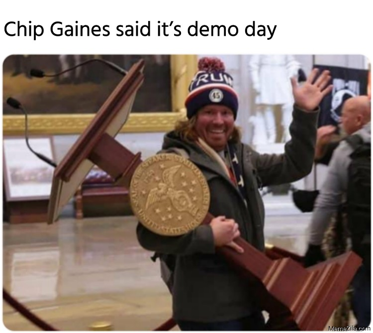 Chip Gaines said its demo day meme