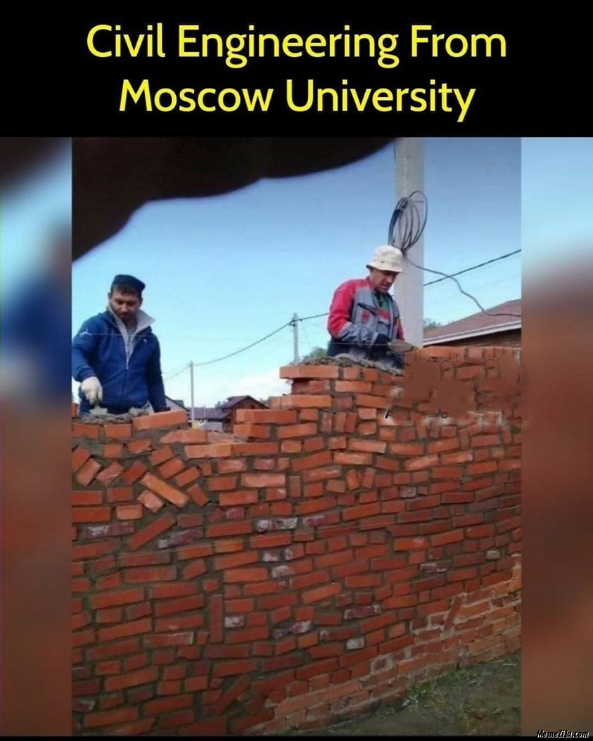 Civil engineering from Moscow university meme