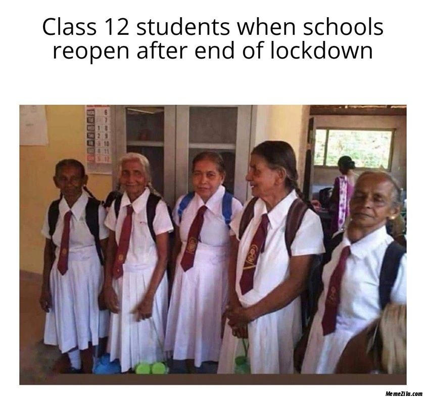 Class 12 students when schools reopen after end of lockdown Meme