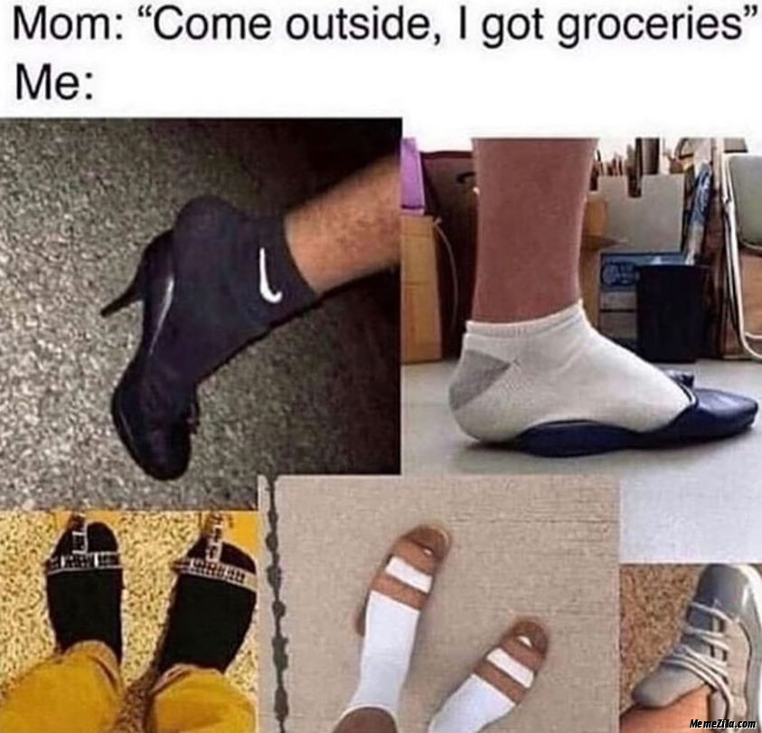 Come outside I got groceries Meanwhile me meme
