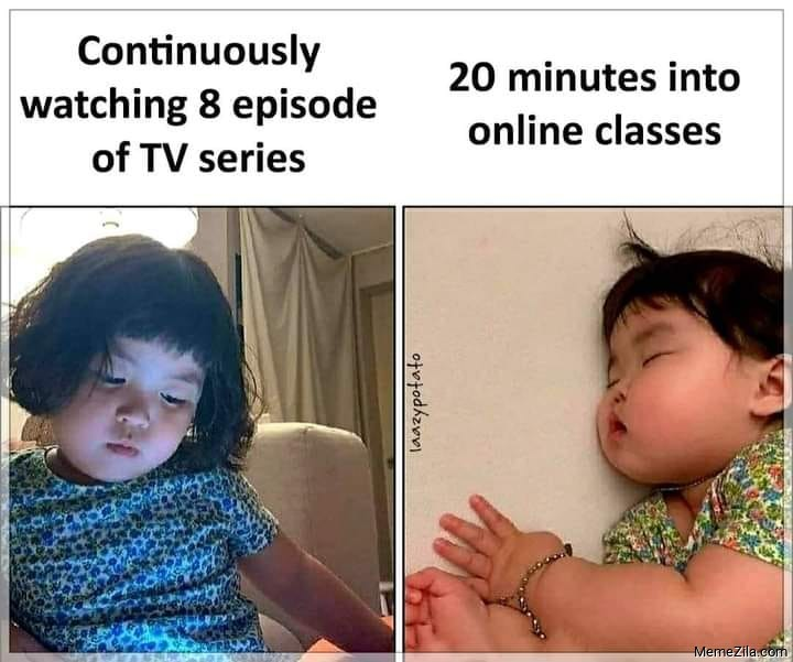 Continuously watching 8 episodes of TV series vs 20 minutes into online class meme