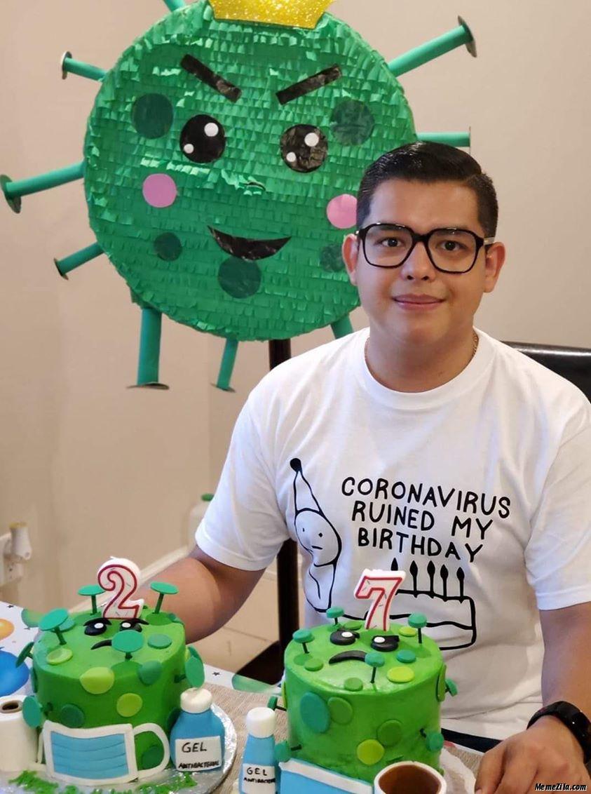 Coronavirus ruined my birthday meme