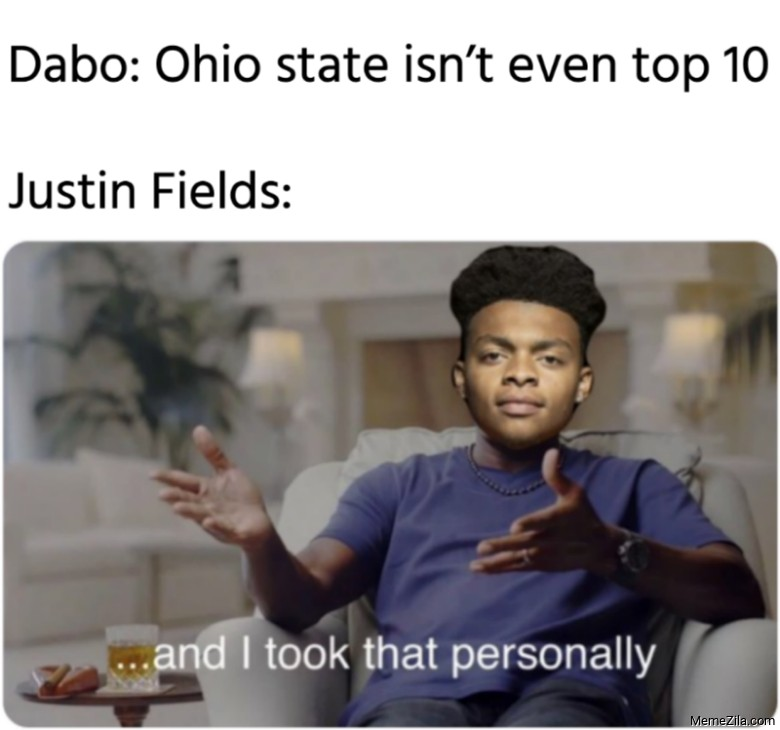 Dabo Ohio state isnt even top 10 Meanwhile Justin Fields meme