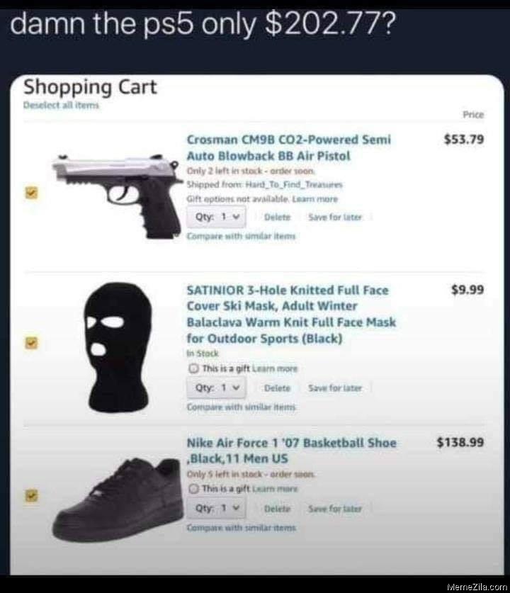 Damn the PS5 only $202.77 meme