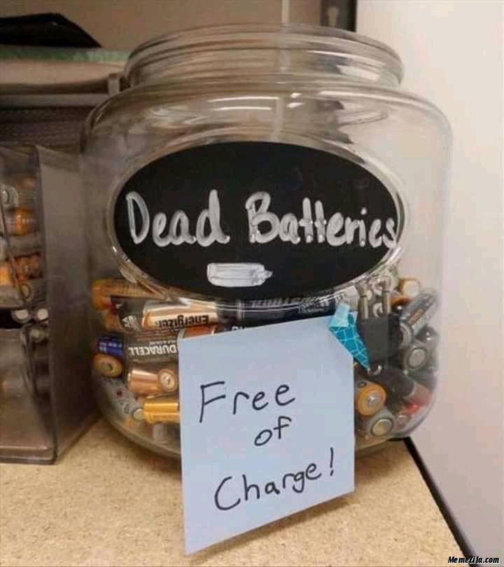 Dead-batteries-Free-of-charge-meme-4358.