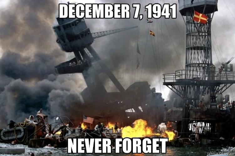 December 7th 1941 Never forget meme