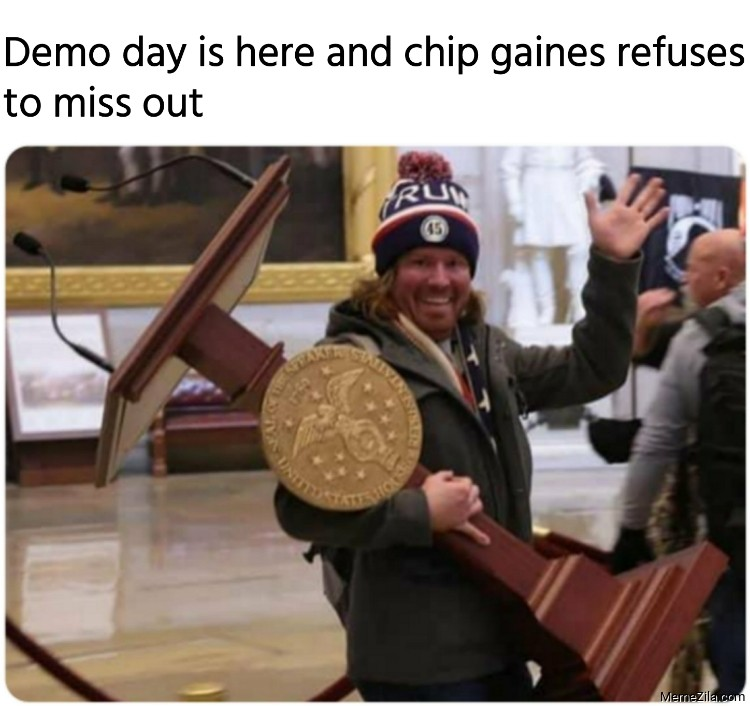 Demo day is here and chip gaines refuses to miss out meme