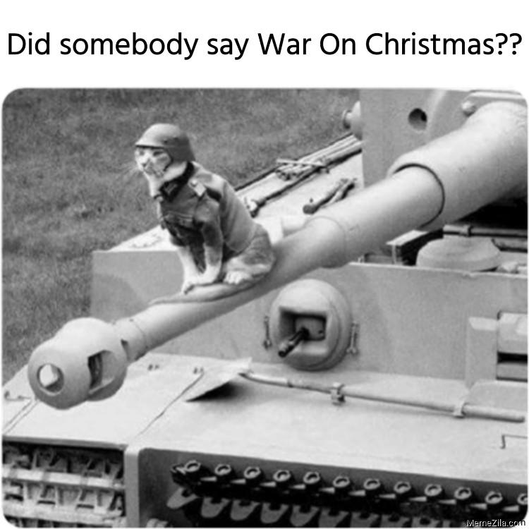 Did somebody say War On Christmas meme