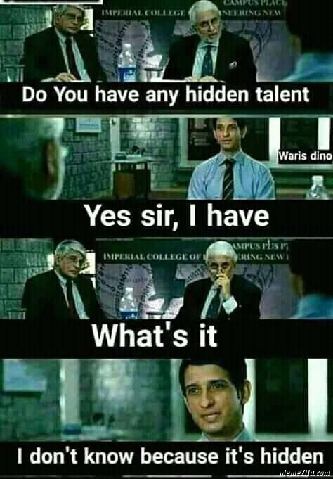Do you have any hidden talent meme