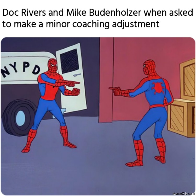 Doc Rivers and Mike Budenholzer when asked to make a minor coaching adjustment meme