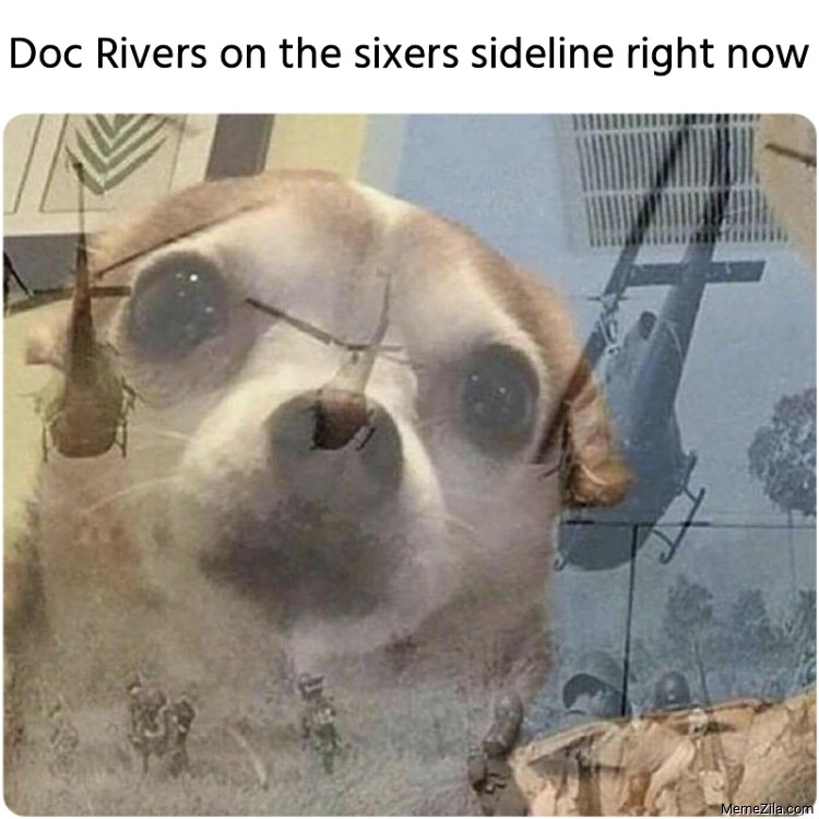 Doc Rivers on the sixers sideline right now meme