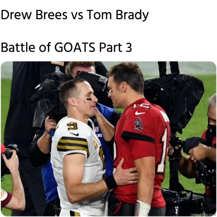 Drew Brees vs Tom Brady Battle of Goats Part 3 meme