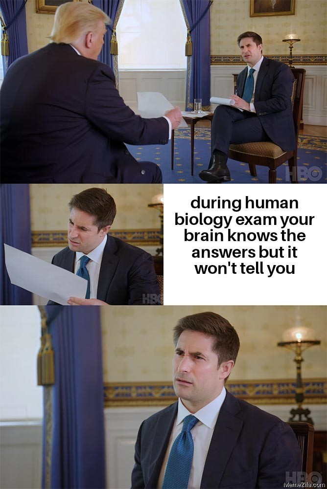 During human biology exam your brain knows the answers but it won't tell you meme