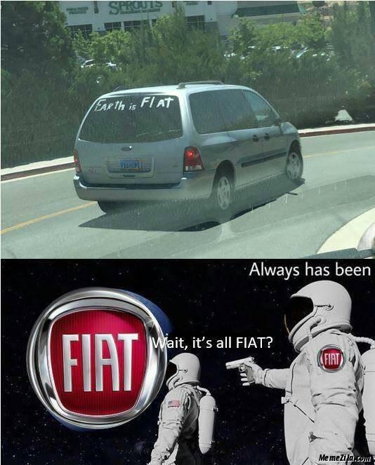 Earth is fiat Wait its all fiats Always has been meme